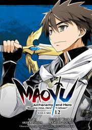 MAOYU : Archenemy and Hero Become mine, Hero I refuse! 12