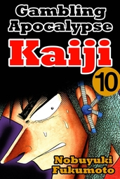 Gambling Apocalypes Kaiji 10