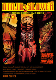 NINJA SLAYER 6 -THREE DIRTY NINJA-BOND-