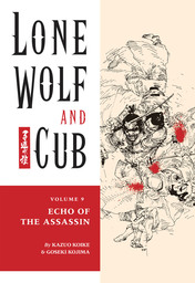 Lone Wolf and Cub Volume 9: Echo of the Assassin