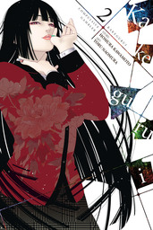 Kakegurui - Compulsive Gambler -, Vol. 2
