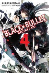Black Bullet, Vol. 4