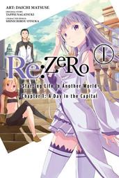 Re:ZERO -Starting Life in Another World-, Vol. 1 (manga)