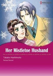 HER MISTLETOE HUSBAND