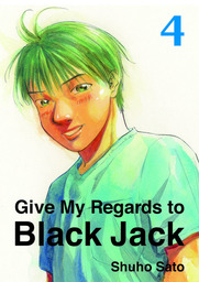 Give My Regards to Black Jack, Volume 4