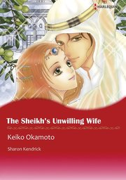 THE SHEIKH'S UNWILLING WIFE