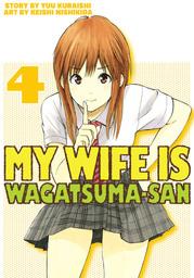 My Wife is Wagatsuma-san 4