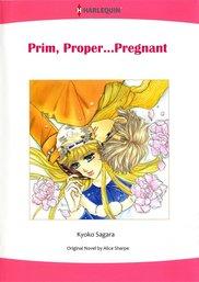 PRIM, PROPER...PREGNANT