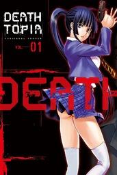 DEATHTOPIA Volume 1