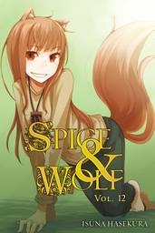 Spice and Wolf, Vol. 012 (light novel)