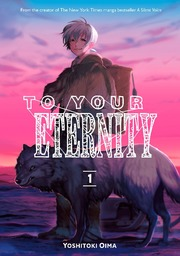 To Your Eternity Volume 1