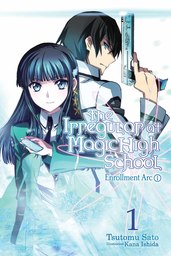 The Irregular at Magic High School, Vol. 1: Chapter 1 SAMPLER