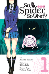 So I'm a Spider, So What? Manga