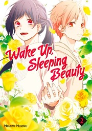Wake Up, Sleeping Beauty Volume 2