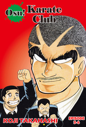 Osu! Karate Club, Episode 3-6