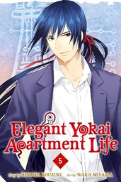 Elegant Yokai Apartment Life Volume 5