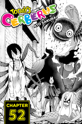Today's Cerberus, Chapter 52