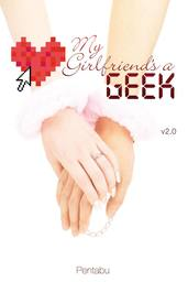 My Girlfriend's a Geek (novel)
