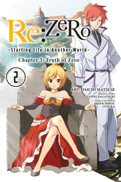 Re:ZERO -Starting Life in Another World-, Chapter 3: Truth of Zero, Vol. 2