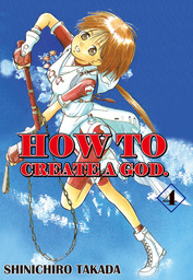 HOW TO CREATE A GOD., Volume 4