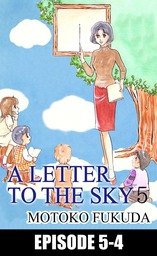 A LETTER TO THE SKY, Episode Collections