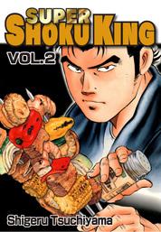 SUPER SHOKU KING, Volume Collections