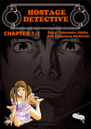 HOSTAGE DETECTIVE, Chapter 1-1
