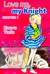 Love me, my Knight, Chapter 1