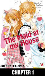 The Maid at my House, Chapter 1