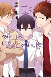 Kuzumi-kun, Can't You Read the Room?, Vol. 5