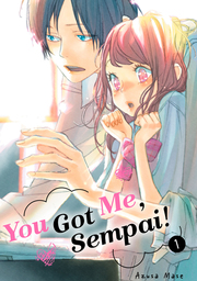 You Got Me, Sempai! Volume 1