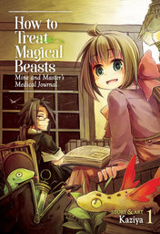 [English Comic] How to Treat Magical Beasts Vol. 1