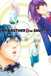 My Brother the Shut In Volume 4