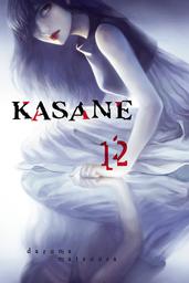 Kasane Volume 12
