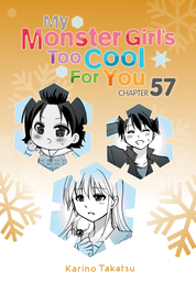 My Monster Girl's Too Cool for You, Chapter 57