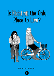 Is Kichijoji the Only Place to Live?