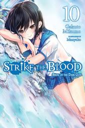 Strike the Blood, Vol. 10