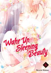 Wake Up, Sleeping Beauty Volume 6