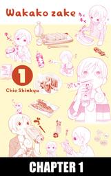 Wakako Zake, Chapter Collections