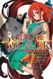 [English Light Novel] Goblin Slayer Side Story: Year One Vol. 1