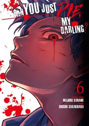 Can You Just Die, My Darling? Volume 6