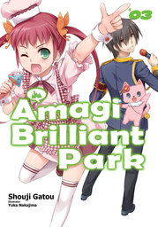 Amagi Brilliant Park: Volume 3