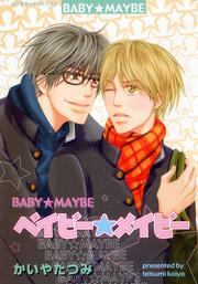 [English Comic] Baby Maybe (Yaoi Manga) Vol.1