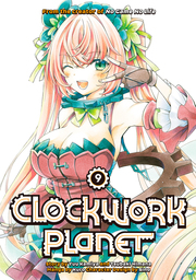 Clockwork Planet Manga