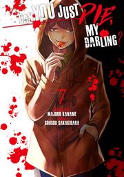 Can You Just Die, My Darling? Volume 7