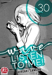 Wave, Listen to Me! Chapter 30